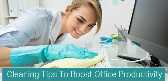 Cleaning Tips To Boost Office Productivity