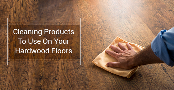 The Best Cleaning Products For Hardwood Floors Royal Building