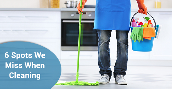 6 Spots We Miss When Cleaning