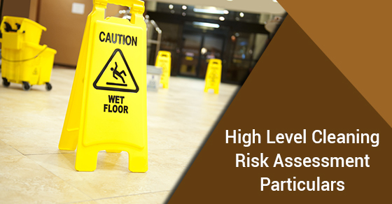 High Level Cleaning Risk Assessment Particulars