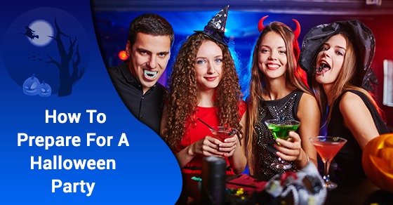 How To Prepare For A Halloween Party