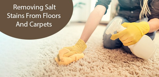Removing Salt Stains From Floors And Carpets