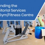 Tips for Finding the Right Janitorial Services for your Gym/Fitness Centre