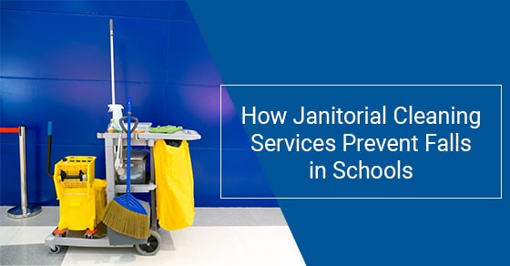 How Janitorial Cleaning Services Prevent Falls in Schools