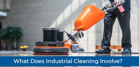 What Does Industrial Cleaning Involve?